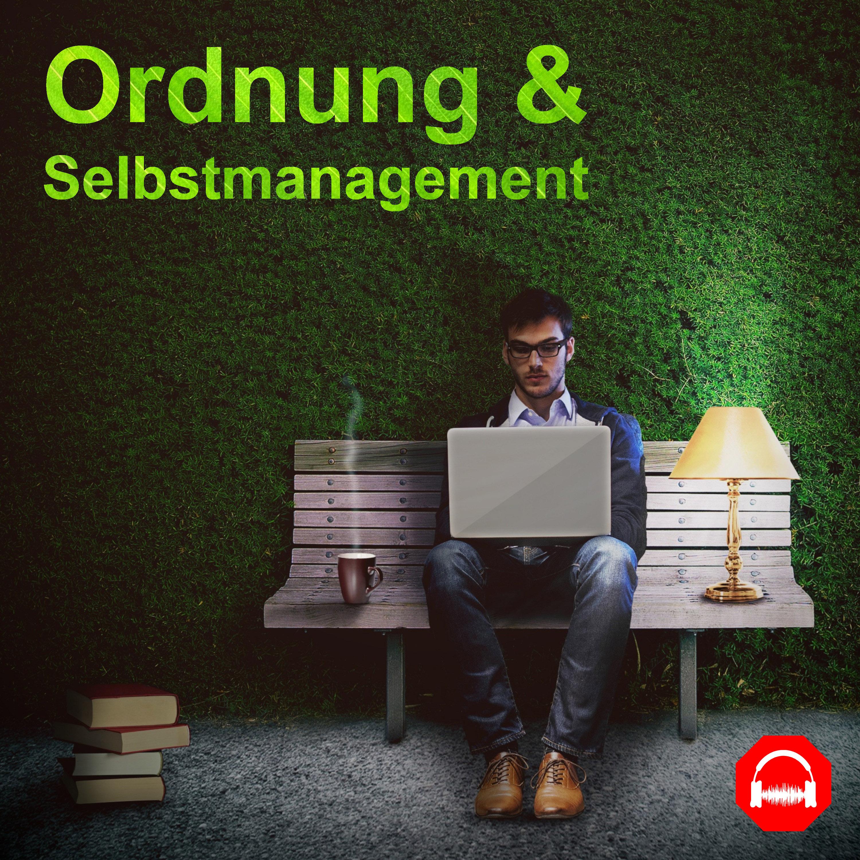 Ordnung und Selbstmanagement